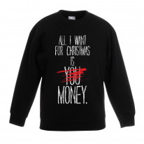 All I Want For Christmas Is Money Bah Humbug Kids Sweater \ Jumper