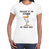 Brought By The Stork 80 Years Ago 80th Birthday Women's T-Shirt