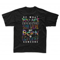 Be What You Are Slogan Kids Childrens T-Shirt