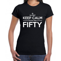 Keep Calm You're Only Fifty, 50th Birthday Women's T-Shirt