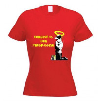 Banksy Forgive Us Our Trespassing Womens T-Shirt