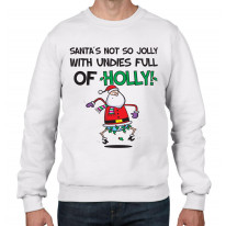 Santa Is Not So Jolly With Undies Full Of Holly Christmas Men's Jumper \ Sweater