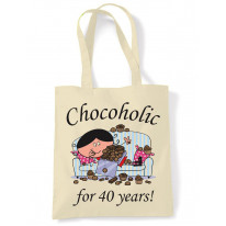 Chocoholic For 40 Years 40th Birthday Tote Bag